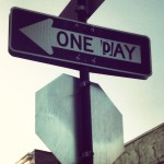 One Way ou One Day ?